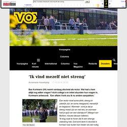 'Ik vind mezelf niet streng' - Vox magazine