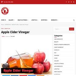 Apple Cider Vinegar Uses, Benefits, Weight loss