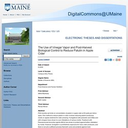 UNIVERSITY OF MAINE - 2009 - Thèse en ligne : The Use of Vinegar Vapor and Post-Harvest Biological Control to Reduce Patulin in Apple Cider