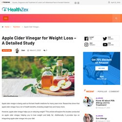 Apple Cider Vinegar for Weight Loss - A Detailed Study