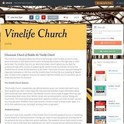 Charismatic Church of Boulder the Vinelife Church