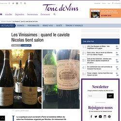 Les Vinissimes : quand le caviste Nicolas tient salon - Les Vinissimes : quand le caviste Nicolas tient salon - Terre de Vins