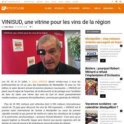 VINISUD, une vitrine pour les vins de la région - Métropolitain