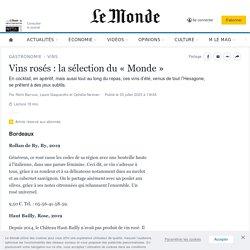 Vins rosés : la sélection du «Monde»