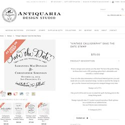 """""""Vintage Calligraphy"""" Save the Date Stamp - Antiquaria"""