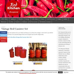 Vintage Red Canister Set – Red Kitchen Accessories