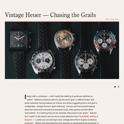 Vintage Heuer — Chasing the Grails