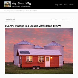ESCAPE Vintage is a Classic, Affordable THOW - Tiny House Blog