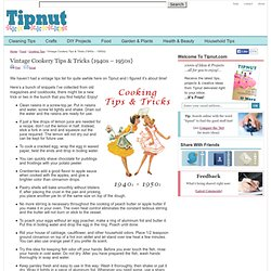 Vintage Cookery Tips & Tricks {1940s – 1950s}