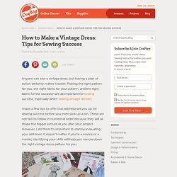 How to Make a Vintage Dress: Tips for Sewing Success