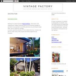 Vintage Factory: ARCHITECTURE