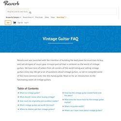 FAQ sur les Guitares vintage