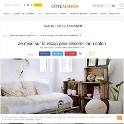 Deco salon vintage, recup : notre inspiration tendance - 05/10/16