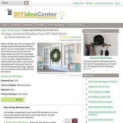 Vintage-Inspired Window Pane DIY Wall Decor