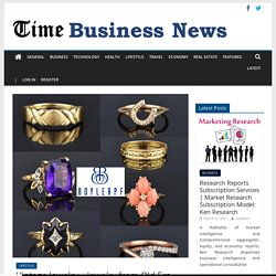 Vintage Jewelry – Jewelry from Old Era For Modern World – TIME BUSINESS NEWS