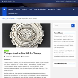 Vintage Jewelry- Best Gift for Women - WorldOfaralon.Com