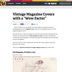 "Vintage Magazine Covers with a ""Wow Factor"""