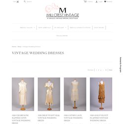 MILL CREST VINTAGE - The BEST ONLINE Boutique for VINTAGE WEDDING DRESSES