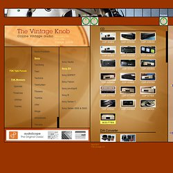 The Vintage Knob - Online vintage audio museum, forum and image bank
