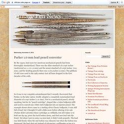Parker 1.0 mm lead pencil converter