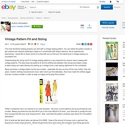 Vintage Pattern Fit and Sizing