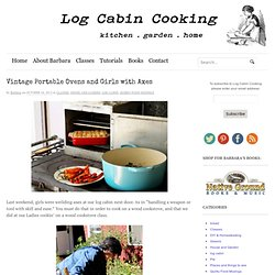 Vintage Portable Ovens: Log Cabin Cooking