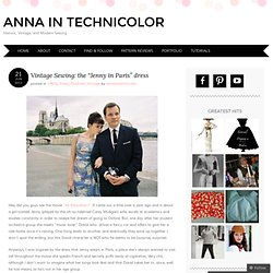 """Vintage Sewing: the """"Jenny in Paris"""" dress « anna in technicolor"""