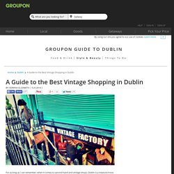 Best Vintage shops Dublin - Second Hand Shops Dublin