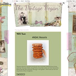 "The Vintage Vegan: ""ANZAC"" Biscuits"