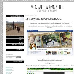 Vintage Wanna Bee: HOW TO MAKE A FB TIMELINE COVER... - StumbleUpon