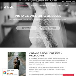 The Stunning Vintage Wedding Dresses