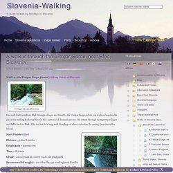 Slovenia-Walking: the Vintgar Gorge,