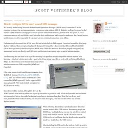 Scott Vintinner's Blog: How to configure SCOM 2007 to send SMS messages