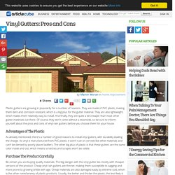 Vinyl Gutters: Pros and Cons