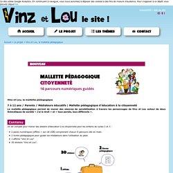 Vinz et Lou, la mallette pédagogique