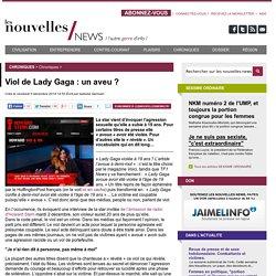 Viol de Lady Gaga : un aveu ?