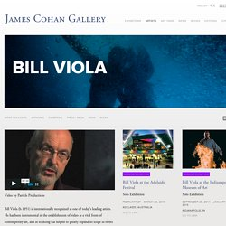 Bill Viola - Artists - James Cohan Gallery