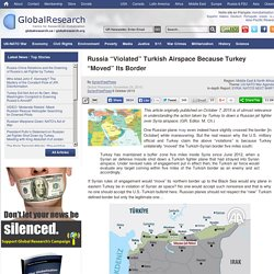 """Russia """"Violated"""" Turkish Airspace Because Turkey """"Moved"""" Its Border"""