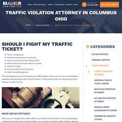 Traffic Violation Attorney Columbus Ohio - Traffic Ticket Lawyer Ohio