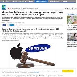 Violation de brevets : Samsung devra payer près de 120 millions de dollars à Apple