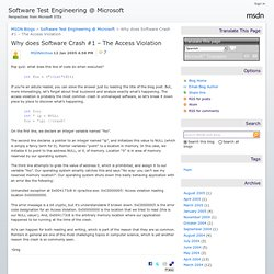 Why does Software Crash #1 – The Access Violation - Software Test Engineering @ Microsoft