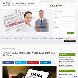 Top Ten Violations at the Workplace Compiled by OSHA