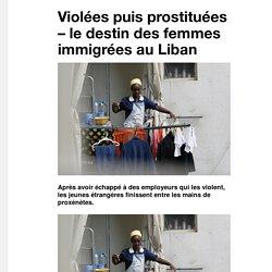 Violées puis prostituées – le destin des femmes immigrées au Liban - VICE