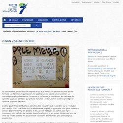 La non-violence en bref - Centre pour l'action non-violente (CENAC)