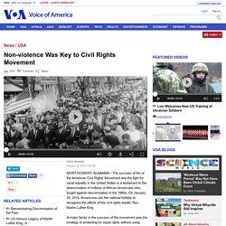 Non-violence Was Key to Civil Rights Movement - Chris Simkins