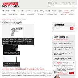 Violence conjugale : tous les articles le Journal des Femmes