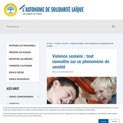 Violence scolaire : tout connaître sur ce phénomène de société
