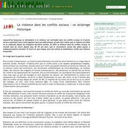 La violence dans les conflits sociaux : un éclairage historique