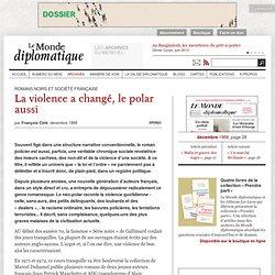 La violence a changé, le polar aussi, par François Côté