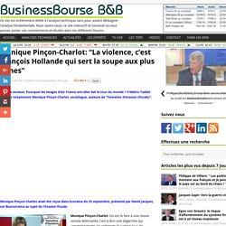 """Monique Pinçon-Charlot: """"La violence, c'est François Hollande qui sert la soupe aux plus riches"""""""